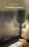 L Enfant Roman Fabienne Thomas