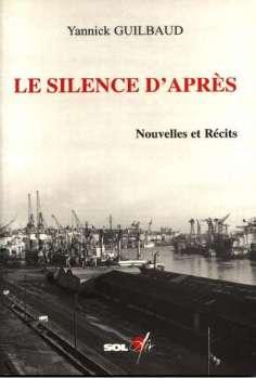Le silence d après (Yannink Guilbaud)