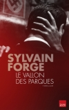 Le vallon des parques (Sylvain Forge)