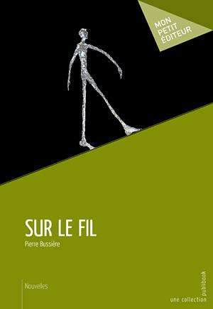 Sur le fil (Pierre Bussière)