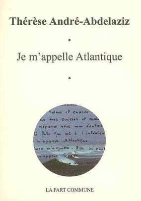 Je m'appelle Atlantique