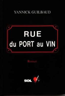 Rue du port au vin (Yannick Guilbaud)