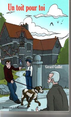 Un toit pour toi (Gérard Guillet)